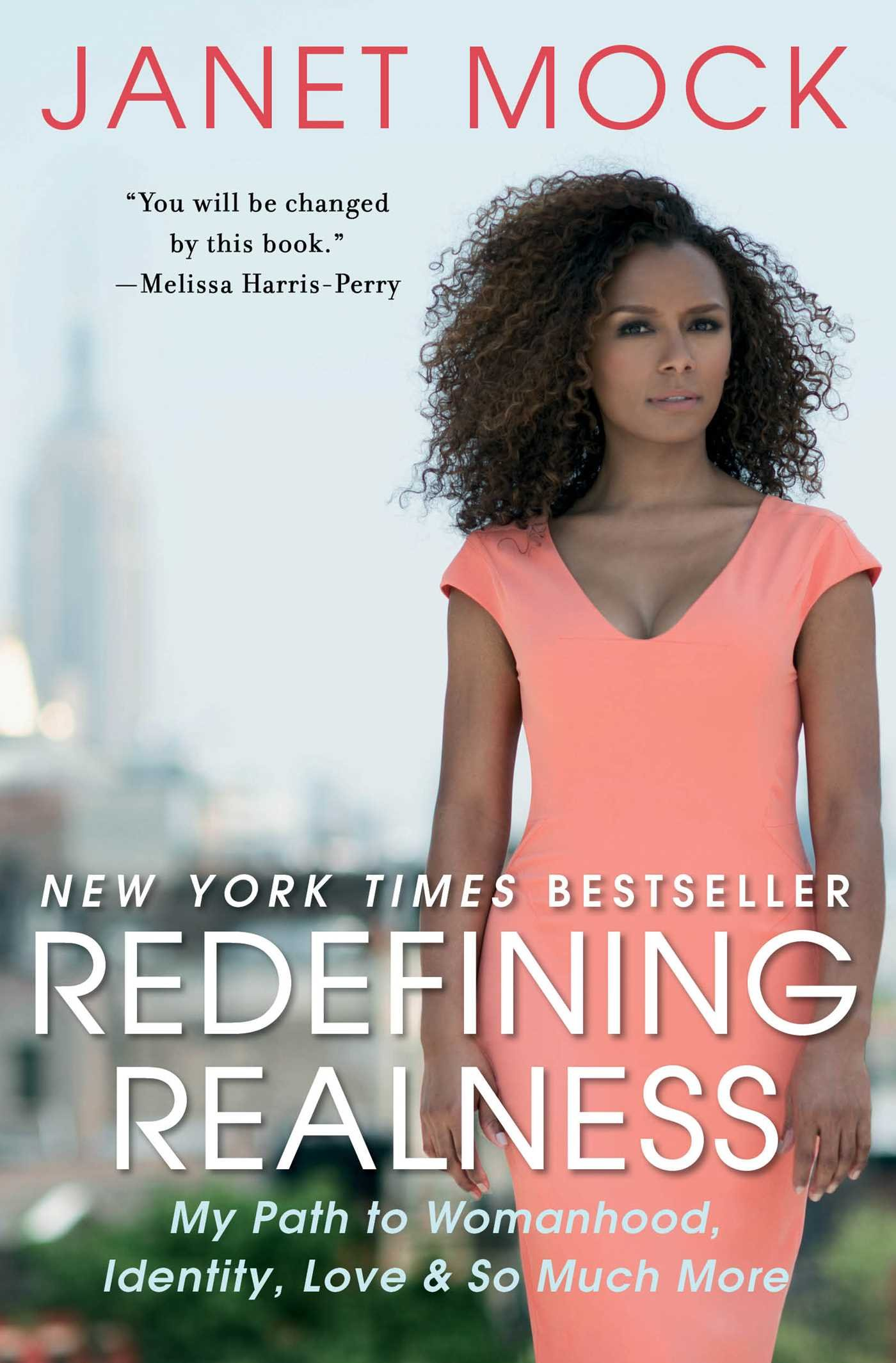 Redefining Realness by Janet Mock, 2017-2018 CCBP featured book